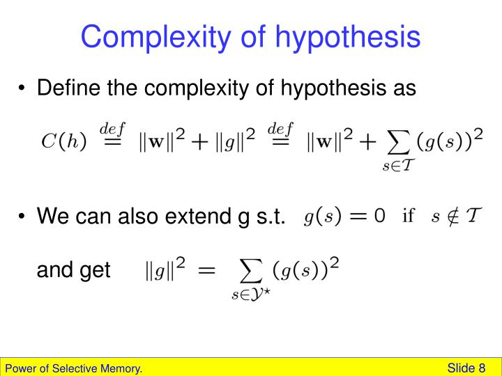 Complexity of hypothesis