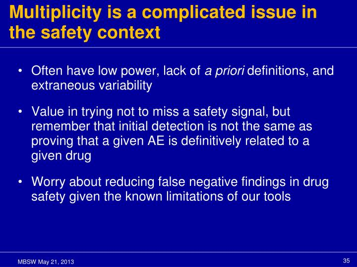 Multiplicity is a complicated issue in the safety context