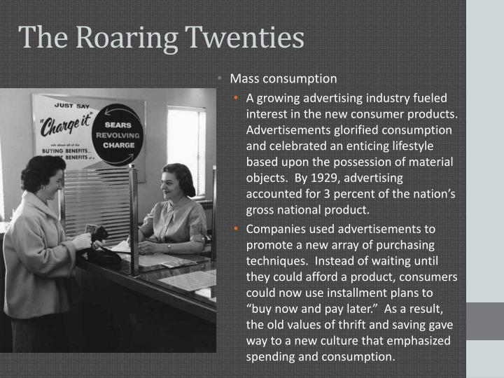 overview of the roaring twenties essay The 1920s overview  fashion of roaring twenties and the sixties essay  the 1920s was also known as the roaring twenties due to the period's social,.