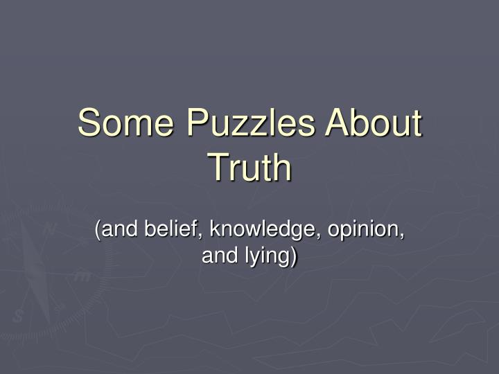 some puzzles about truth n.