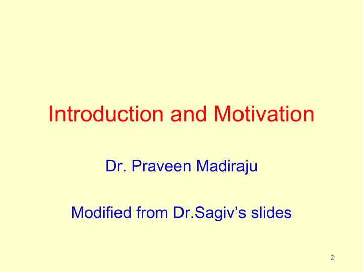 Introduction and motivation
