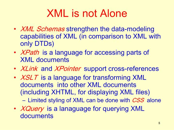XML is not Alone