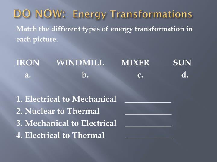 Do now energy transformations