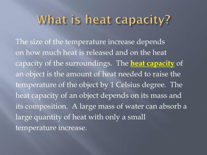 What is heat capacity?