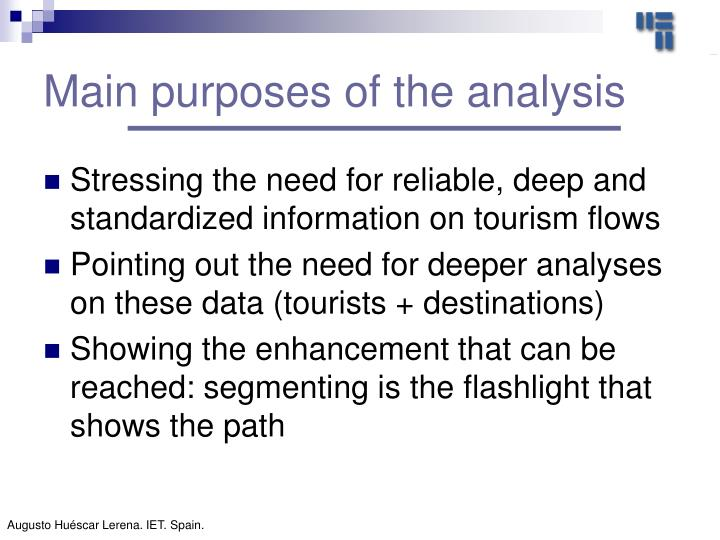 Main purposes of the analysis