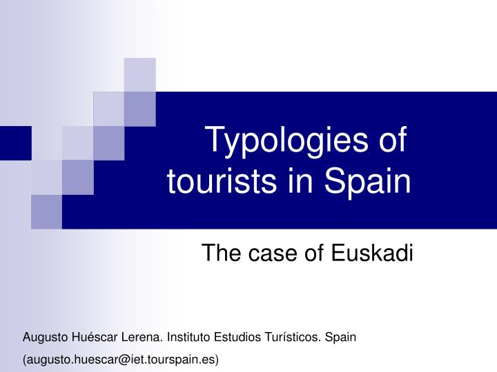 Typologies of tourists in spain