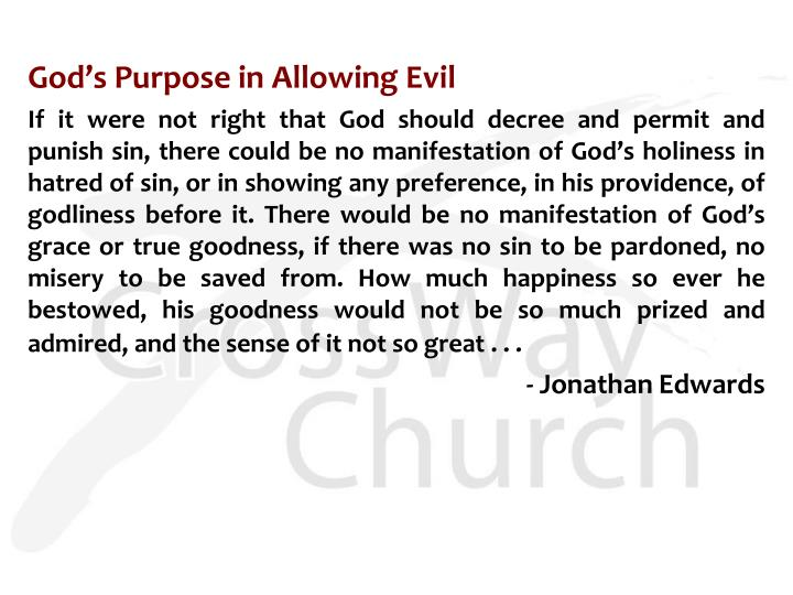 God's Purpose in Allowing Evil