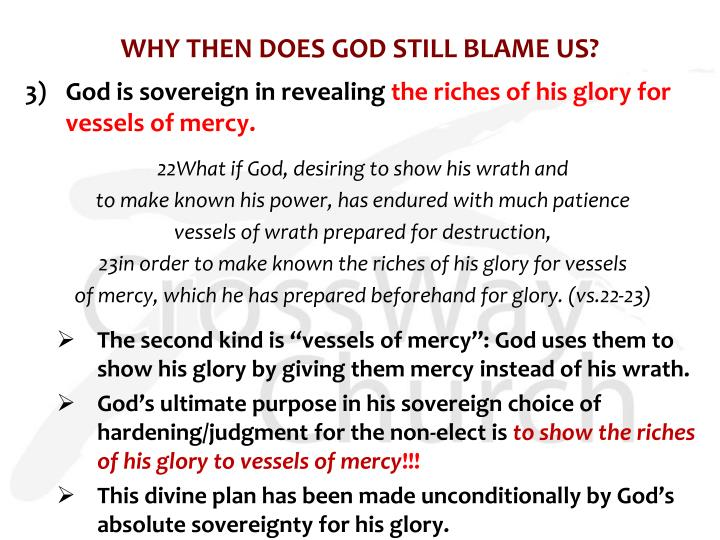 WHY THEN DOES GOD STILL BLAME US?
