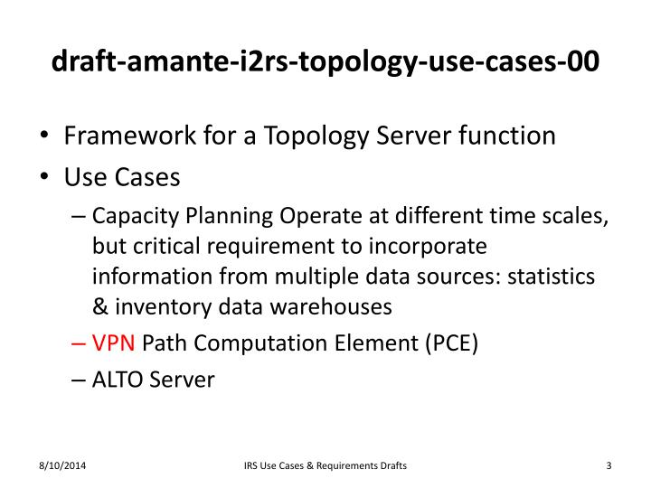 Draft amante i2rs topology use cases 00