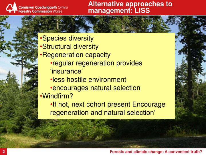 Alternative approaches to  management: LISS