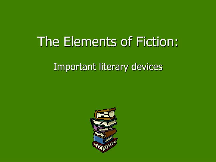 importance literary elements Literary elements definitions definitions of literary terms for the first 9 weeks study play character a person or animal who takes part in the action of a story.