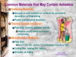 common materials that may contain asbestos
