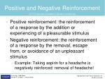 positive and negative reinforcement