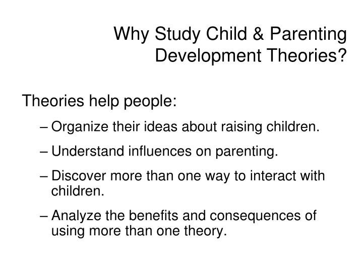 parenting effectiveness and influences on developing children Impact of parenting styles on child  perspective regards the influence between parent and child as mutual  impact of parenting styles on child development.