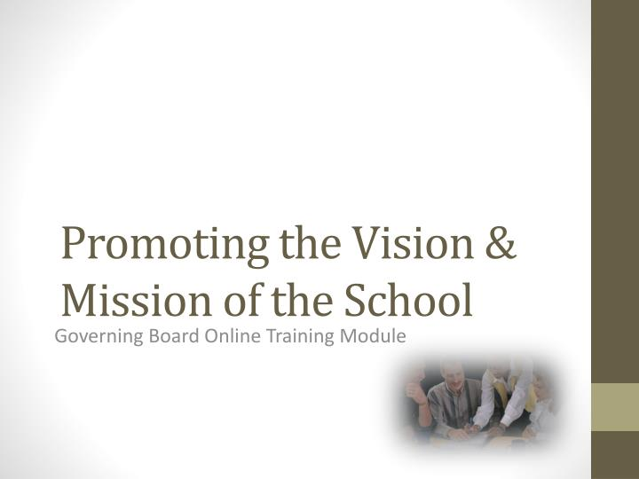 promoting the vision mission of the school n.