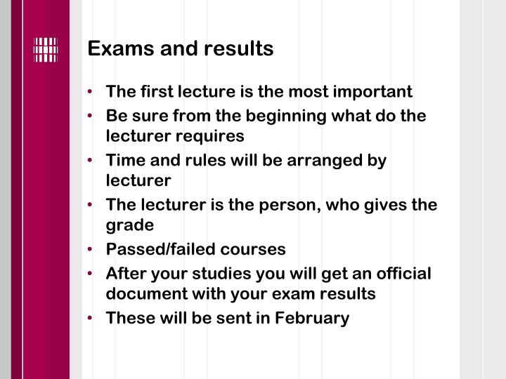 Exams and results