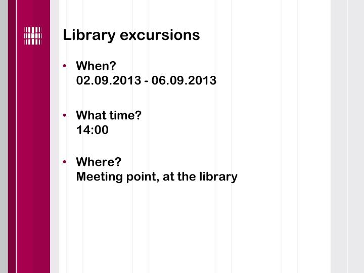 Library excursions