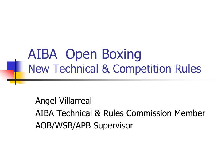 aiba open boxing new technical competition rules n.