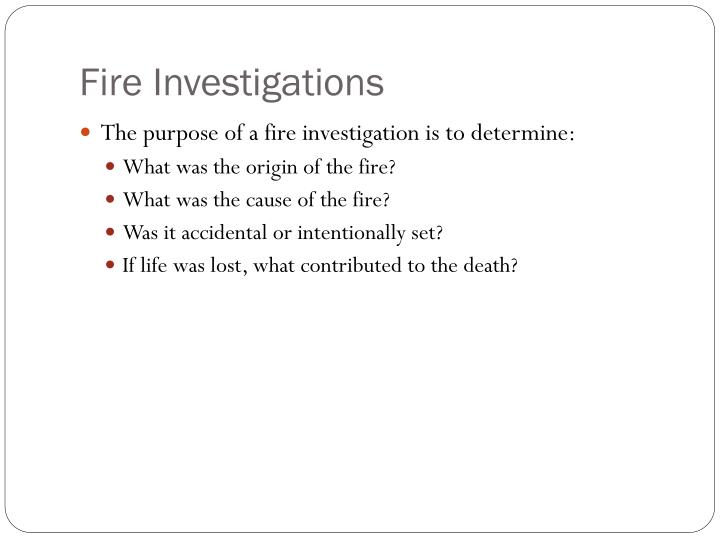 fire investigations n.