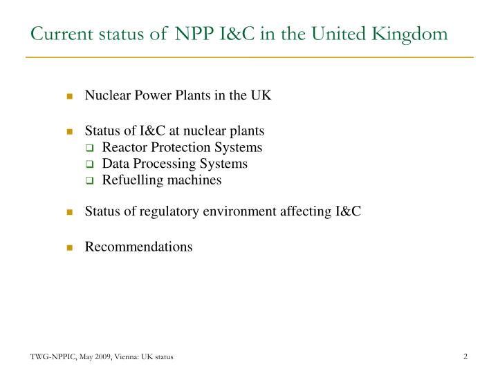 Current status of npp i c in the united kingdom
