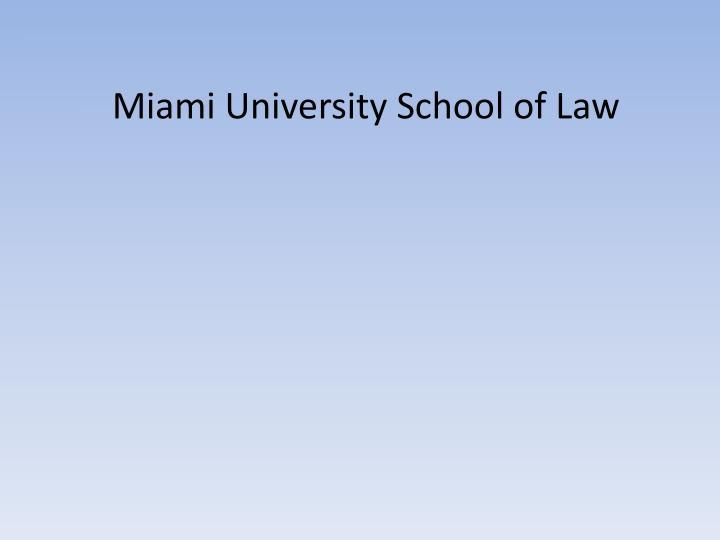 Miami University School of Law
