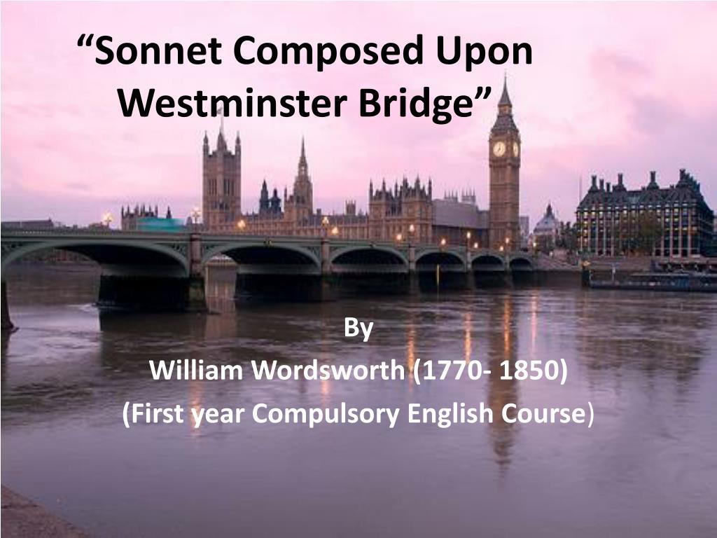 william wordsworth sonnet composed upon westminster bridge