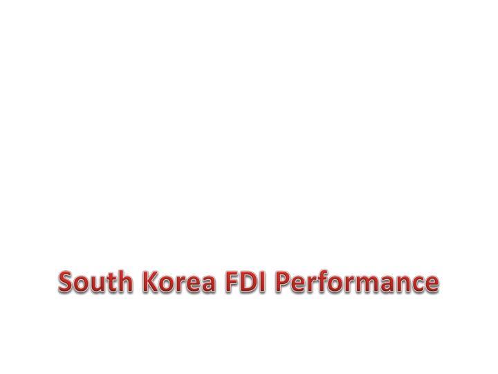 South Korea FDI Performance