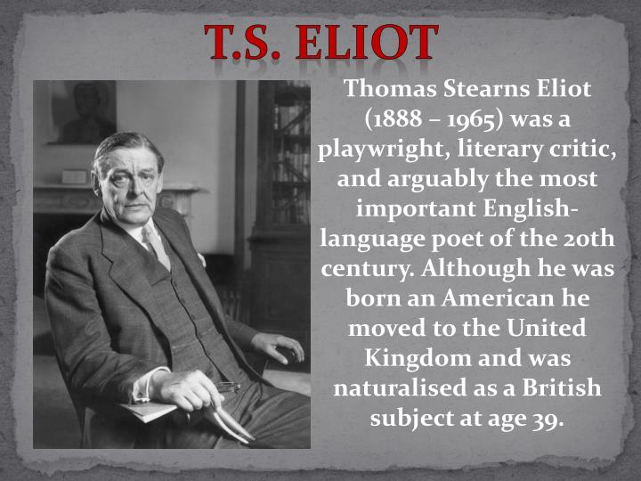 Ppt Ts Eliot Powerpoint Presentation Free Download Id