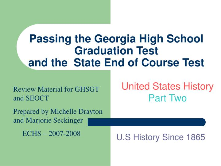passing the georgia high school graduation test and the state end of course test n.