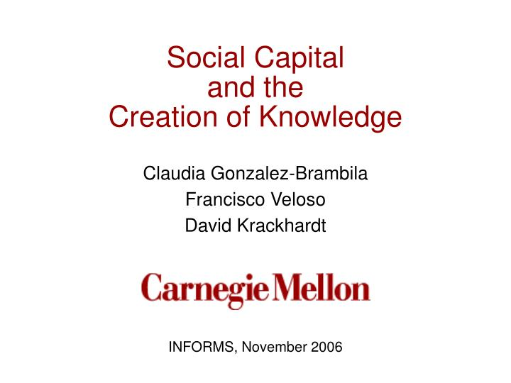 Social capital and the creation of knowledge