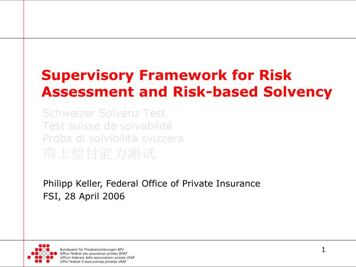supervisory framework for risk assessment and risk based solvency n.