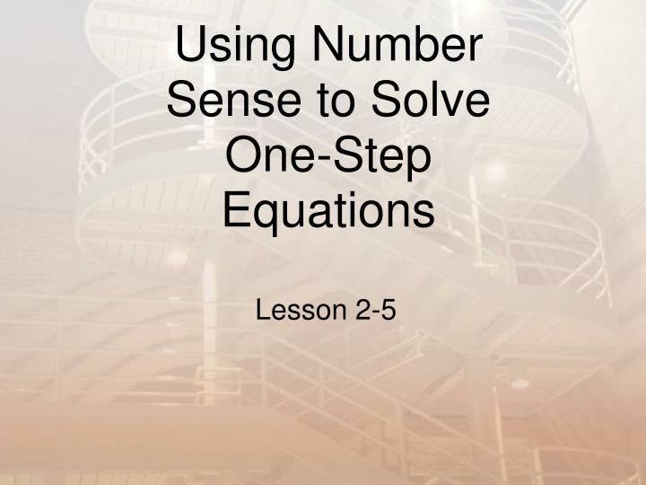 using number sense to solve one step equations n.