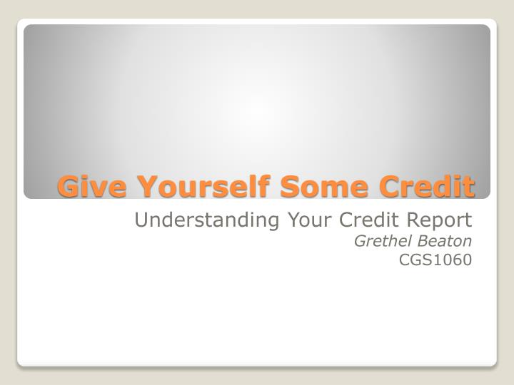 give yourself some credit n.