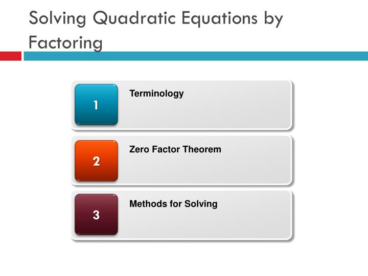 solving quadratic equations by factoring n.