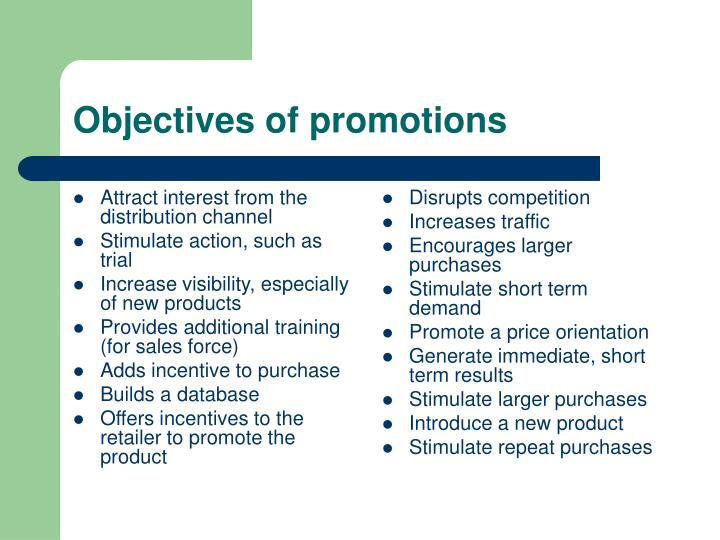 Attract interest from the distribution channel