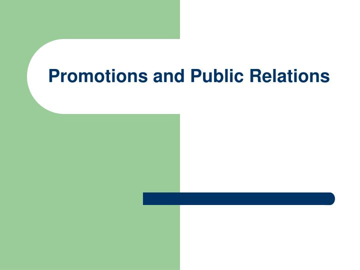 Promotions and public relations