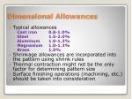 dimensional allowances