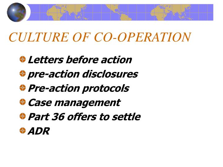CULTURE OF CO-OPERATION