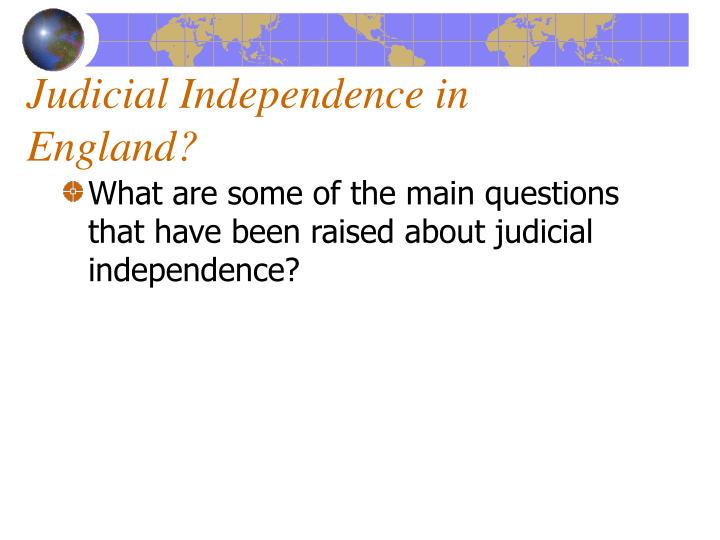 Judicial Independence in England?