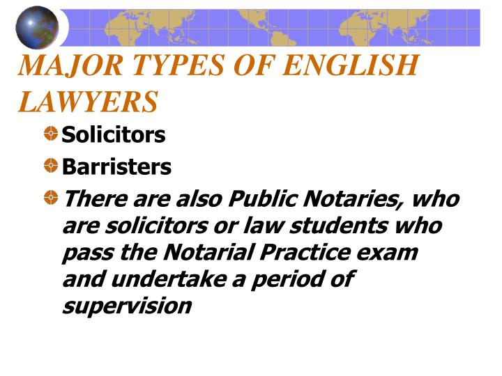 MAJOR TYPES OF ENGLISH LAWYERS