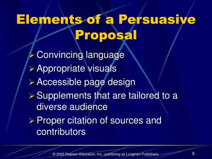 Elements of a Persuasive Proposal