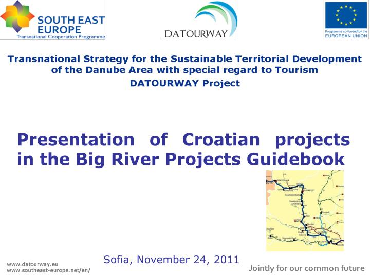 presentation of croatian projects in the big river projects guidebook n.