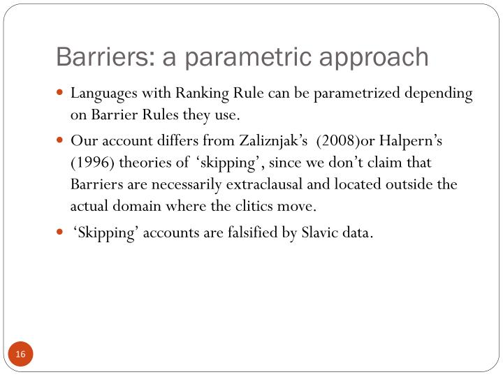 Barriers: a parametric approach