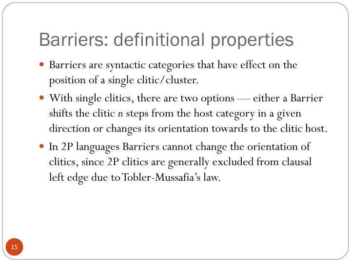 Barriers: definitional properties