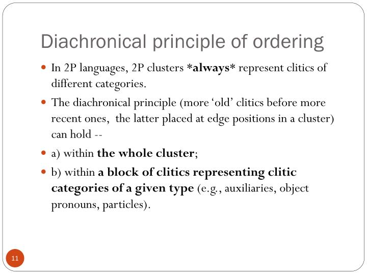 Diachronical principle of ordering