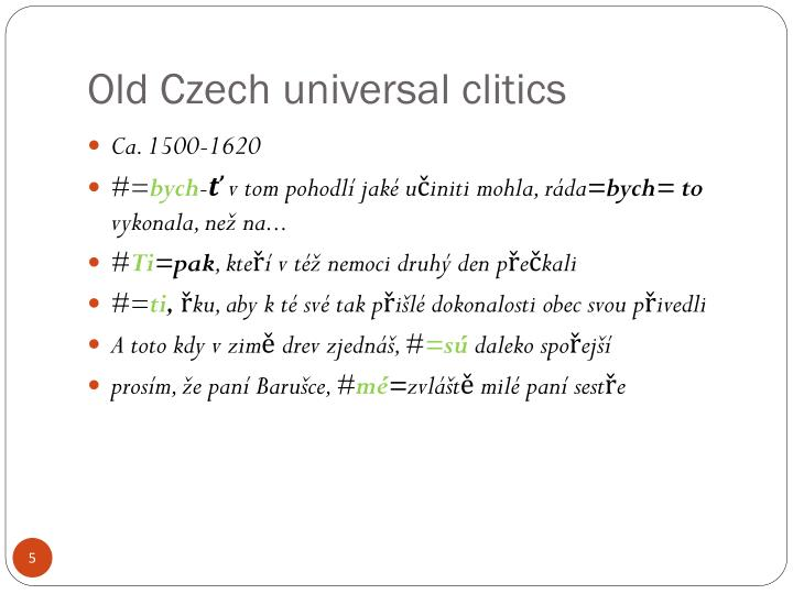 Old Czech universal clitics
