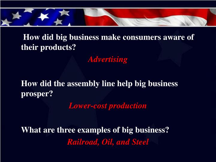 How did big business make consumers aware of their products?