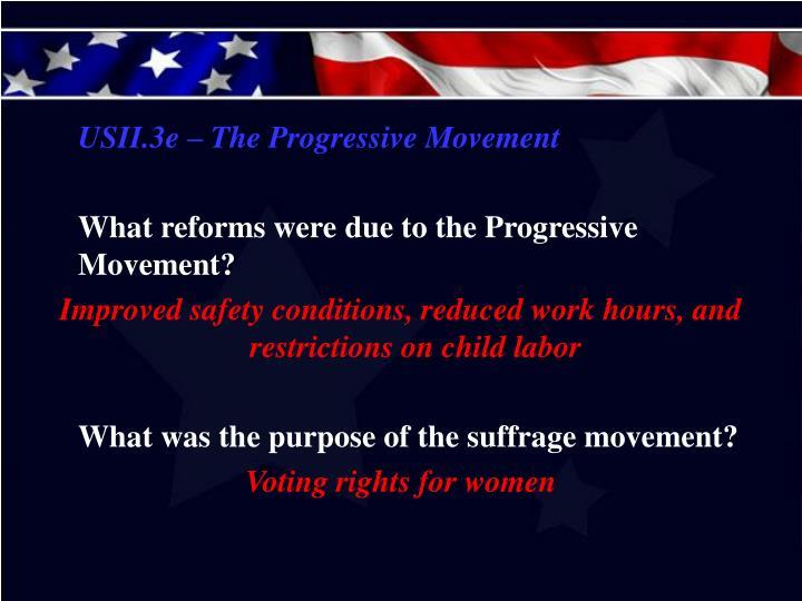 USII.3e – The Progressive Movement