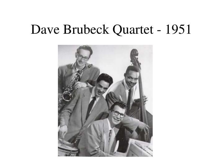 Dave Brubeck Quartet - 1951