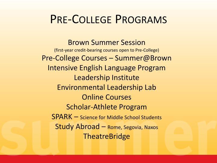 Pre-College Programs